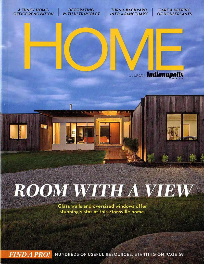 COVER - HOME-Indianapolis Monthly Magazine 2018 - Room With a View - Glass walls and oversized windows offer stunning vistas at this Zionsville home - New Modern House 1 - Christopher Short, Architect - HAUS | Architecture For Modern Lifestyles