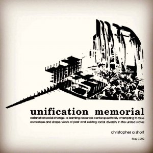 Racial Awareness - Unification Memorial: Catalyst for Social Change
